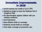 immediate improvements in 2010