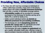 providing new affordable choices