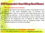 dlf commander s court ethiraj road chennai3