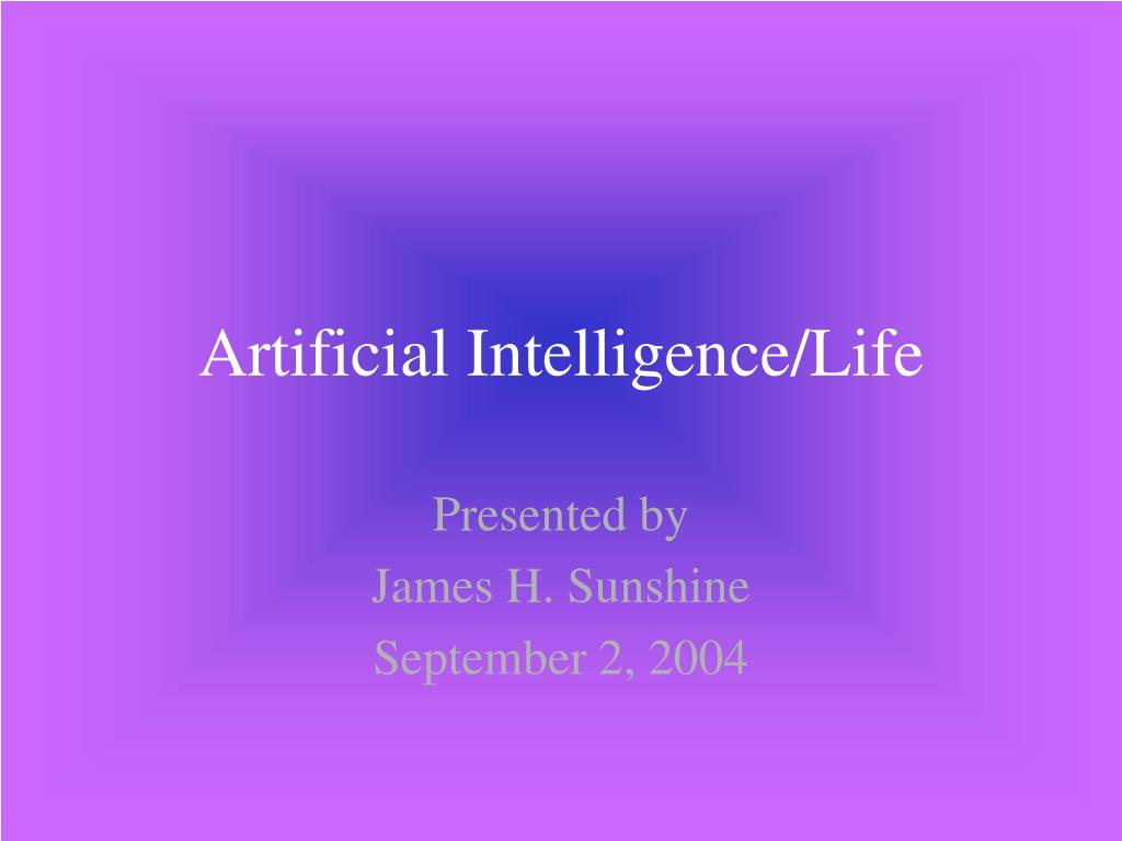 artificial intelligence life l.