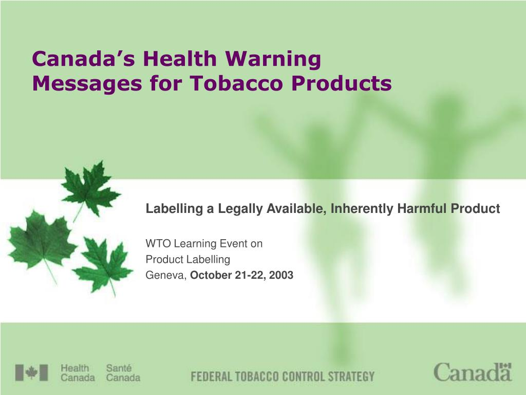 canada s health warning messages for tobacco products l.