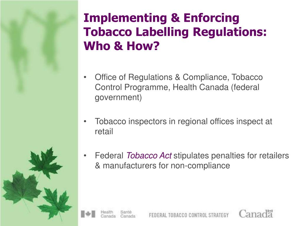 Implementing & Enforcing Tobacco Labelling Regulations: Who & How?
