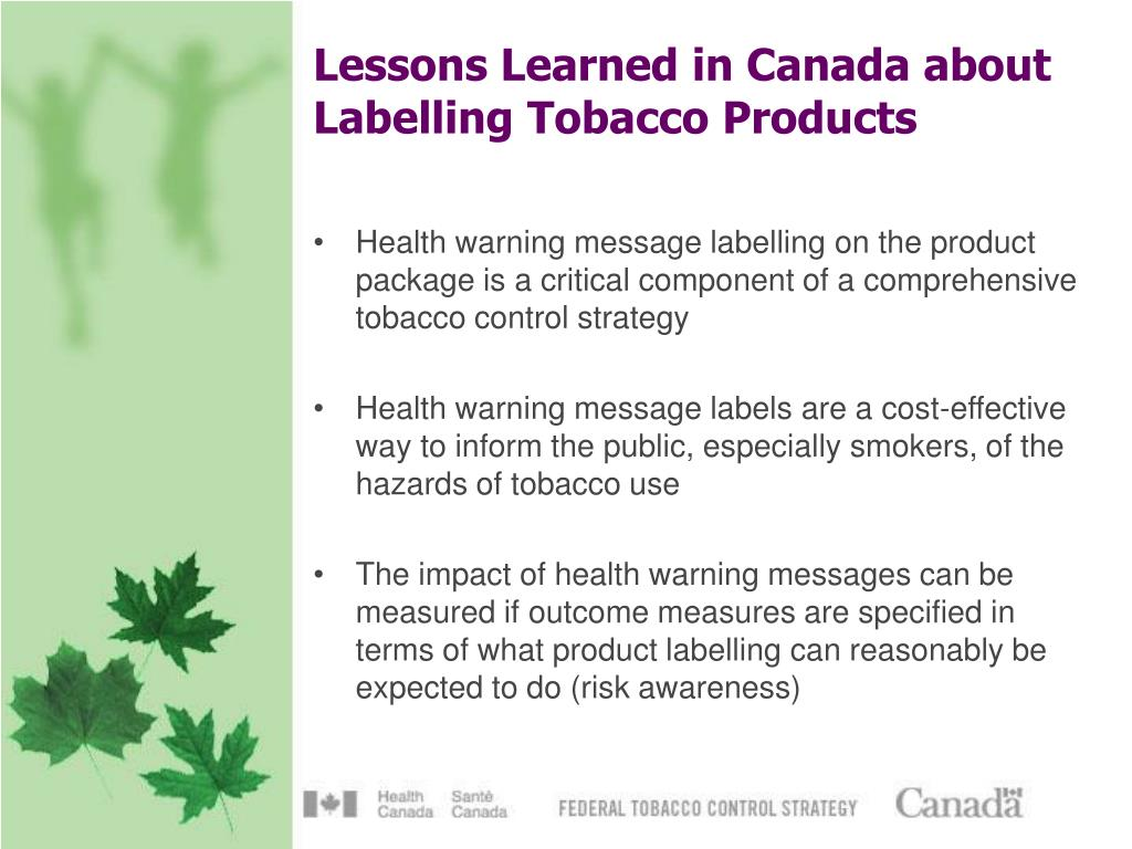 Lessons Learned in Canada about Labelling Tobacco Products
