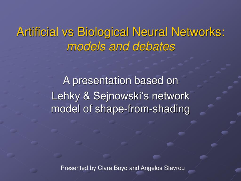 artificial vs biological neural networks models and debates l.