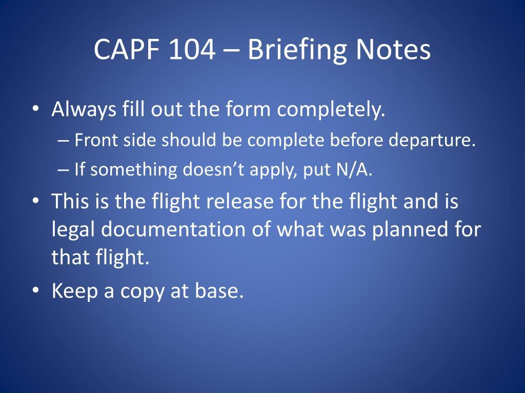 CAPF 104 – Briefing Notes