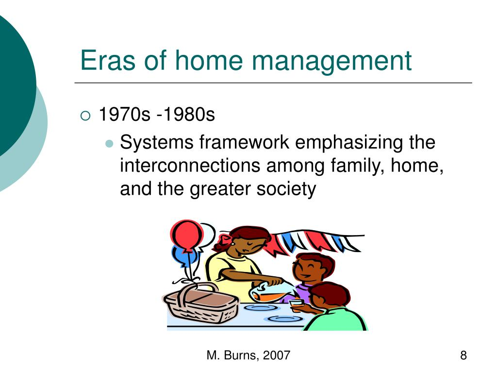 Eras of home management
