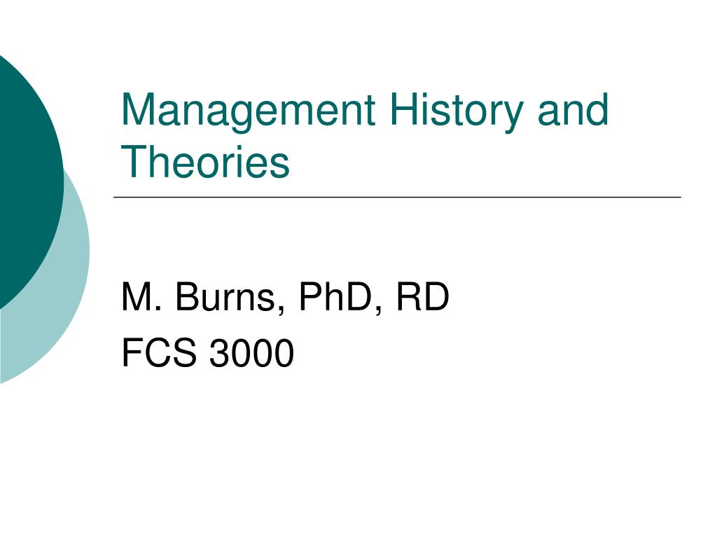 Management History and Theories
