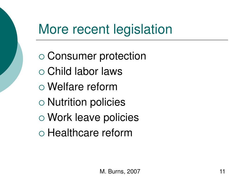 More recent legislation