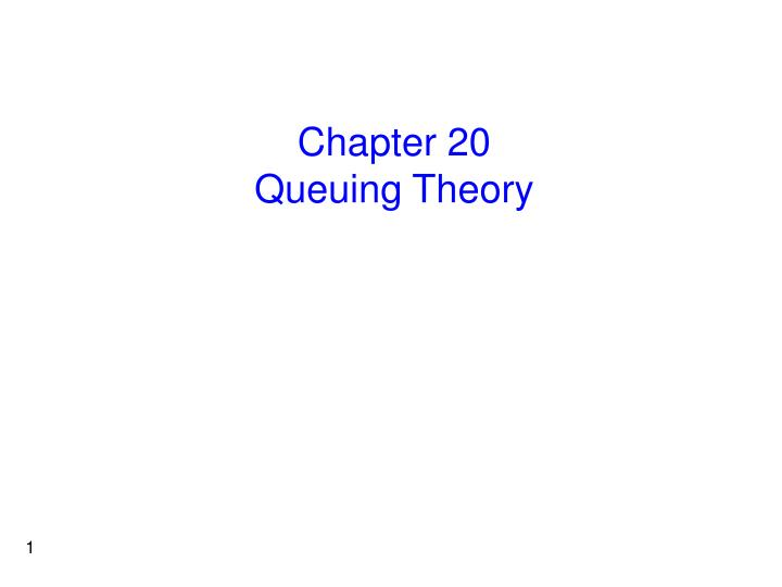 chapter 20 queuing theory n.