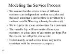 modeling the service process