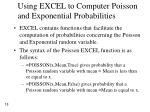using excel to computer poisson and exponential probabilities