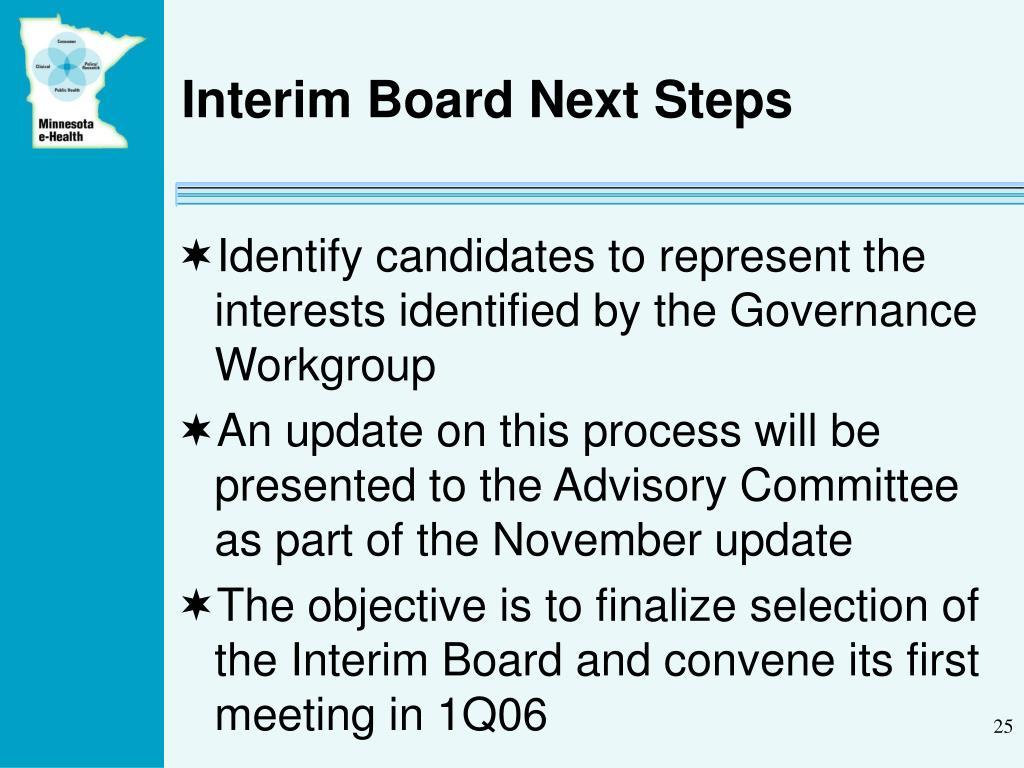 Interim Board Next Steps