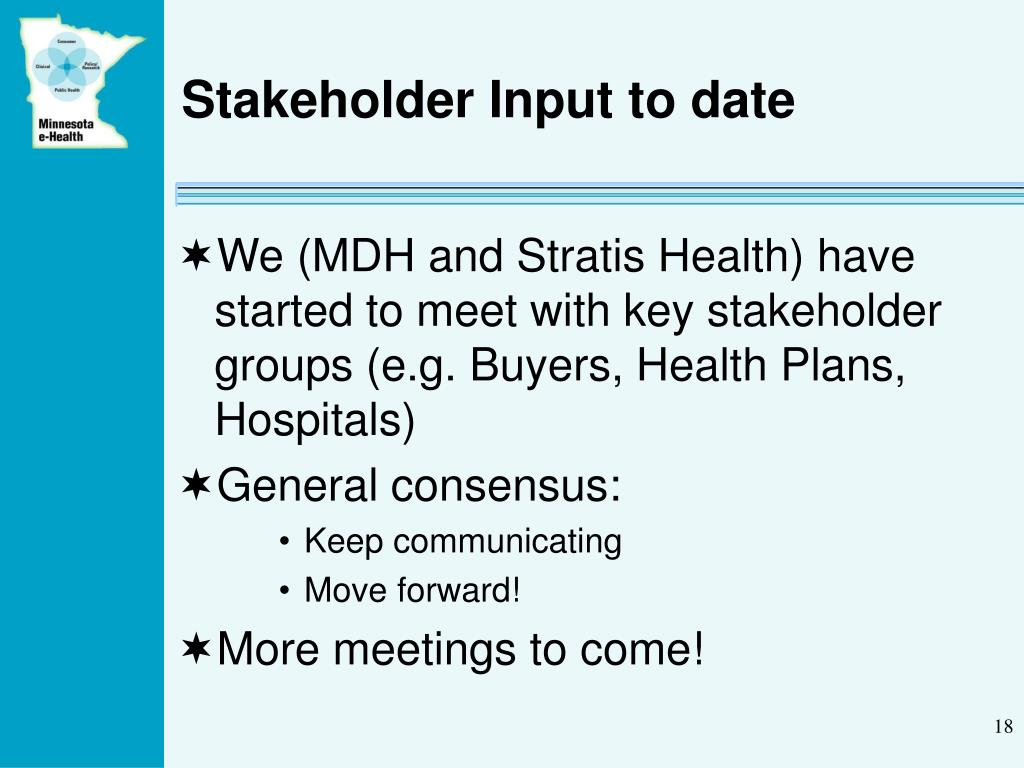Stakeholder Input to date