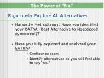 rigorously explore all alternatives
