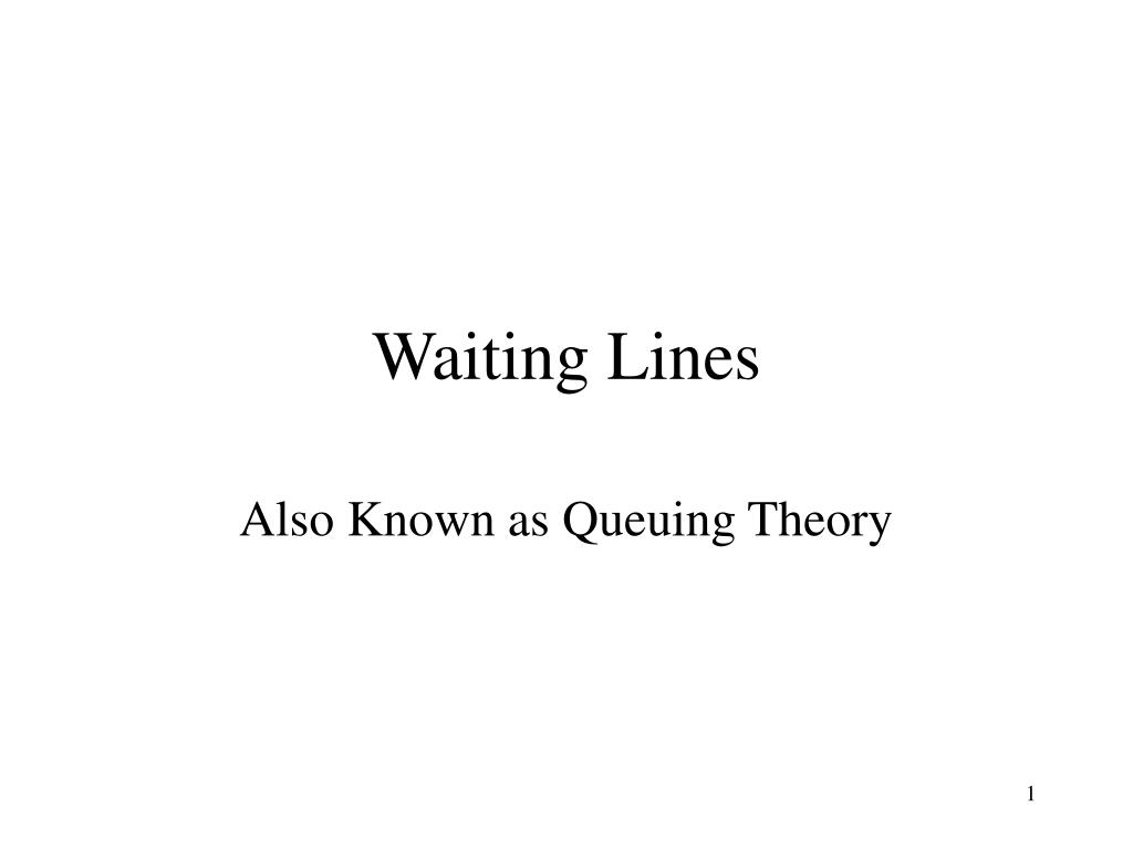 waiting lines l.