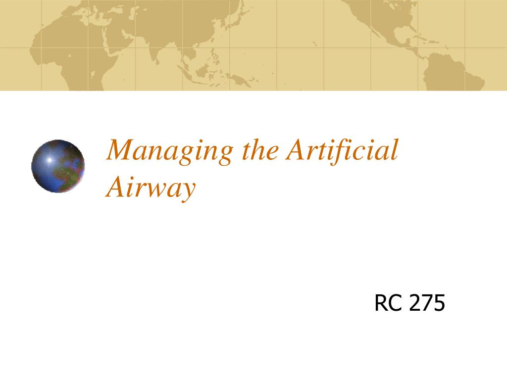 managing the artificial airway l.