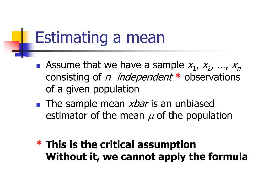 Estimating a mean