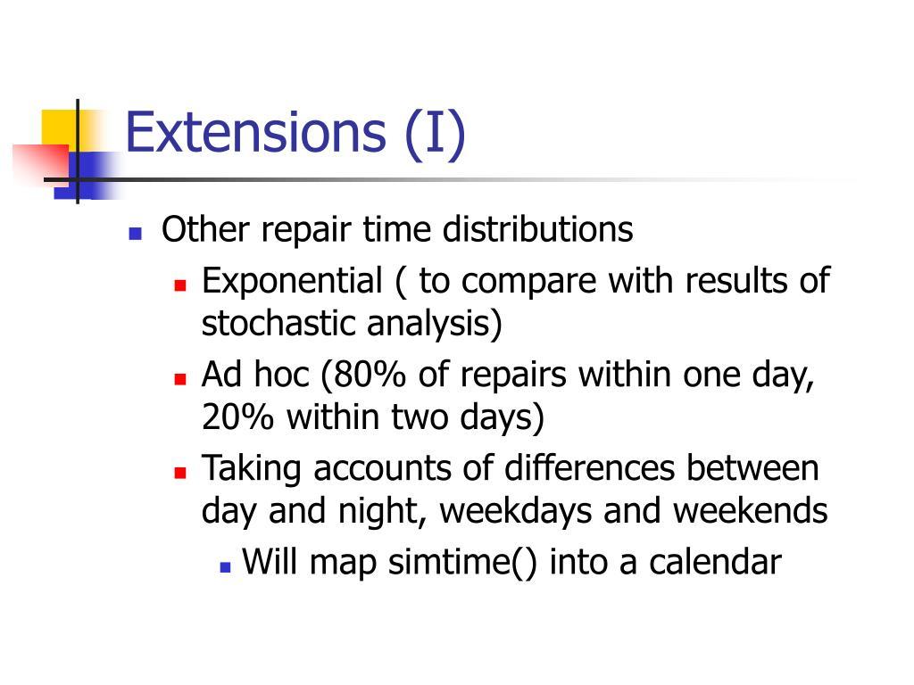 Extensions (I)