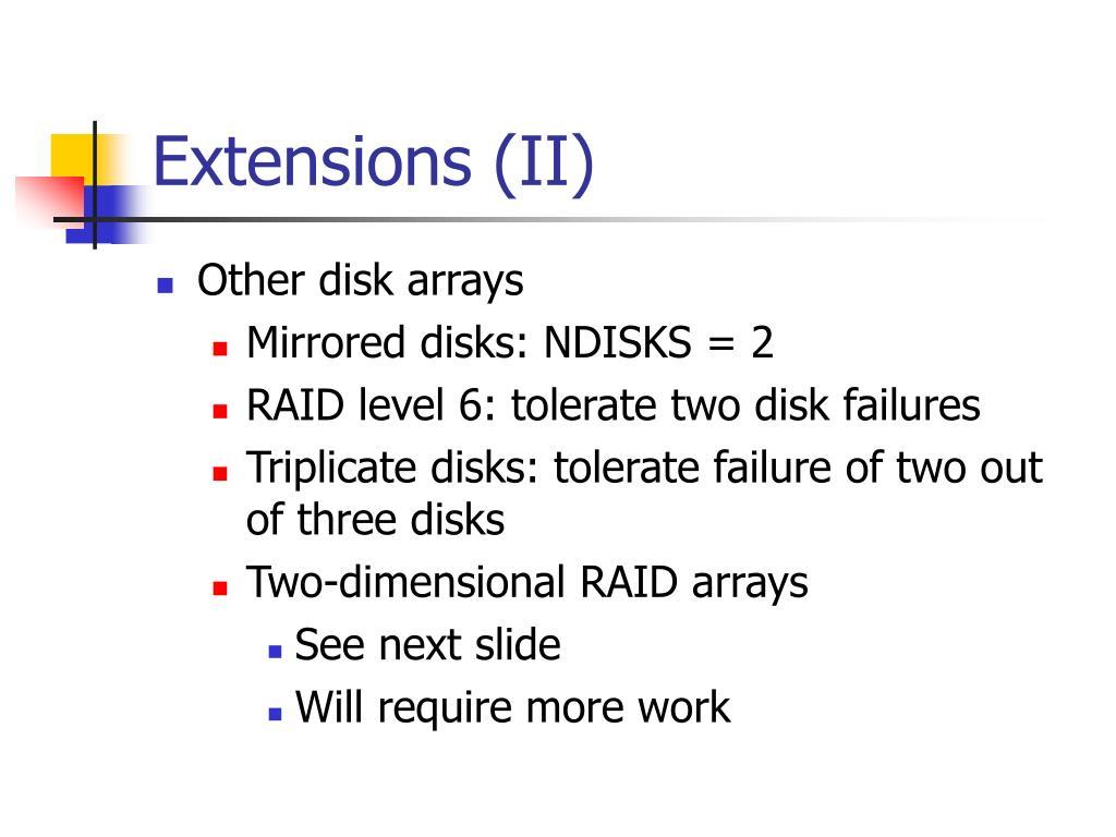 Extensions (II)