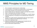 mms principles for md tiering