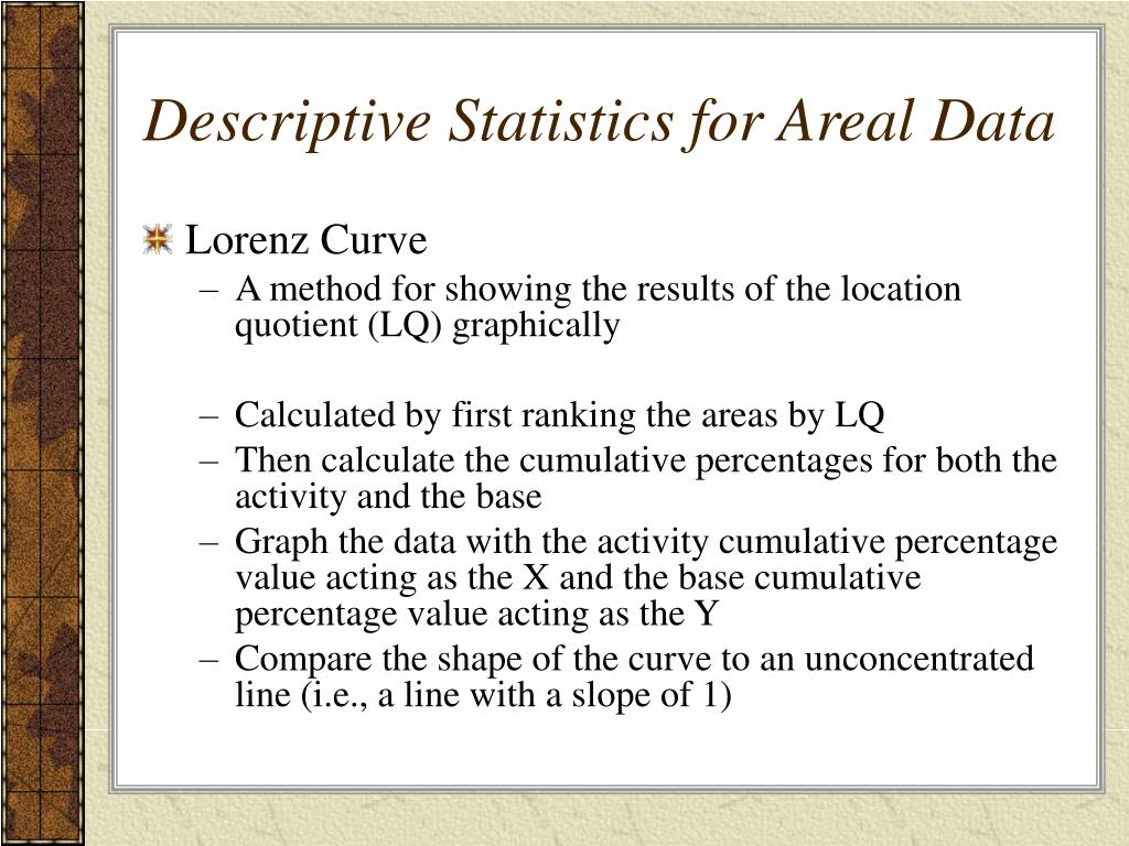 Descriptive Statistics for Areal Data