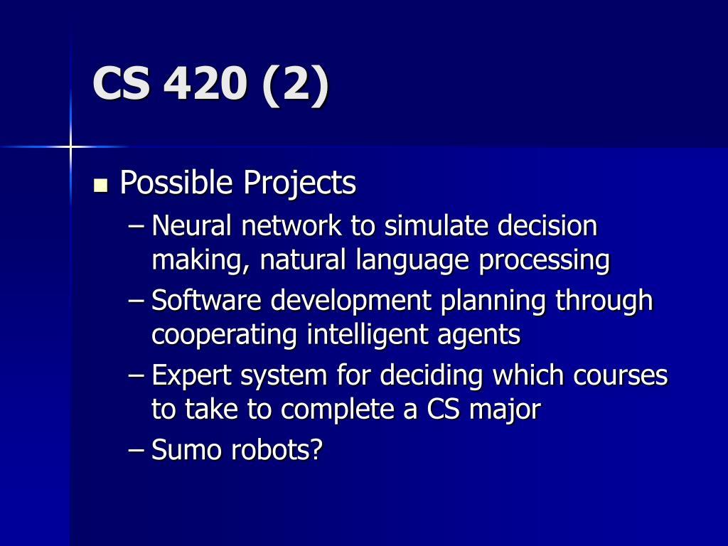 CS 420 (2)