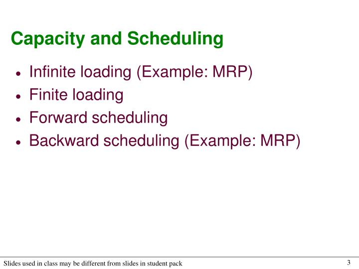 Capacity and scheduling