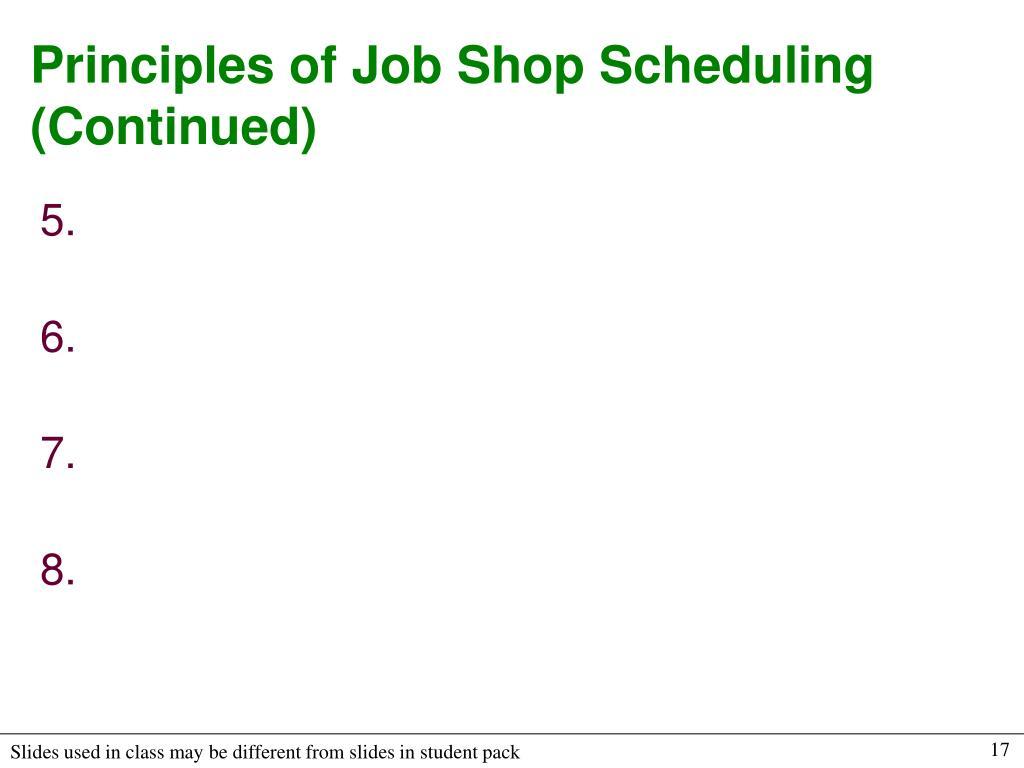 Principles of Job Shop Scheduling (Continued)