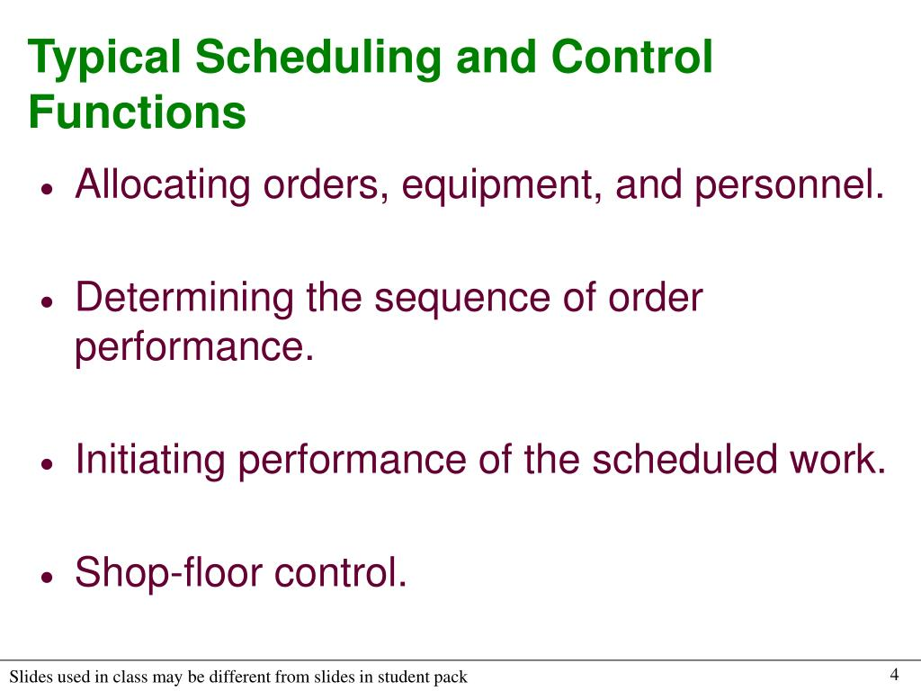 Typical Scheduling and Control Functions