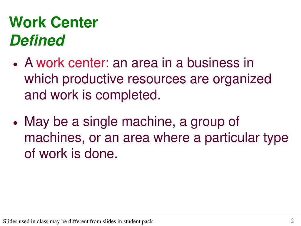 Work Center