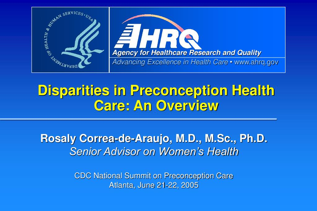 disparities in preconception health care an overview l.