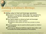building a culinary heritage continued10