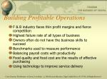 building profitable operations