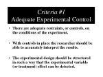 criteria 1 adequate experimental control