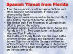 spanish threat from florida