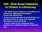 1940 white house conference on children in a democracy