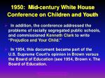 1950 mid century white house conference on children and youth33