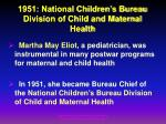 1951 national children s bureau division of child and maternal health