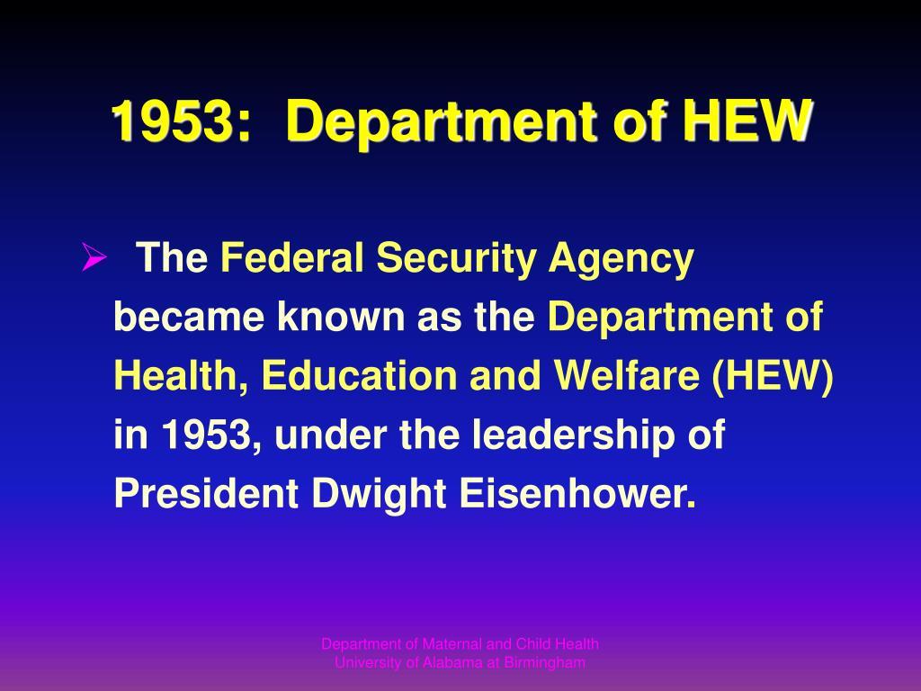 1953:  Department of HEW