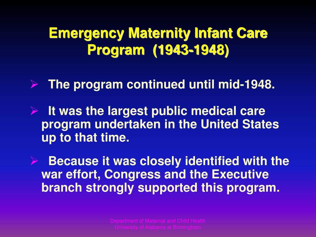Emergency Maternity Infant Care Program  (1943-1948)
