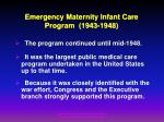 emergency maternity infant care program 1943 1948