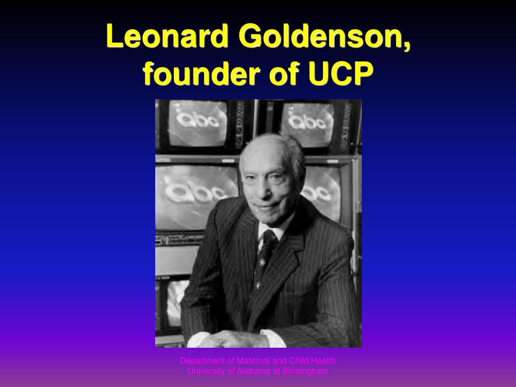 Leonard Goldenson, founder of UCP