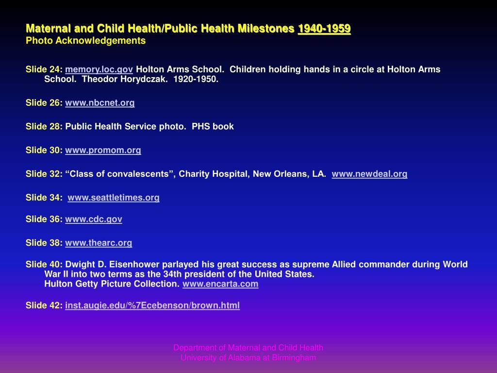 Maternal and Child Health/Public Health Milestones