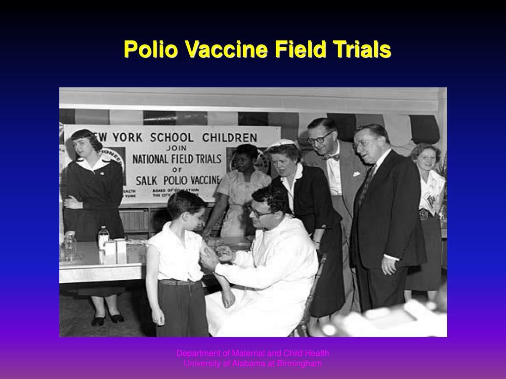 Polio Vaccine Field Trials