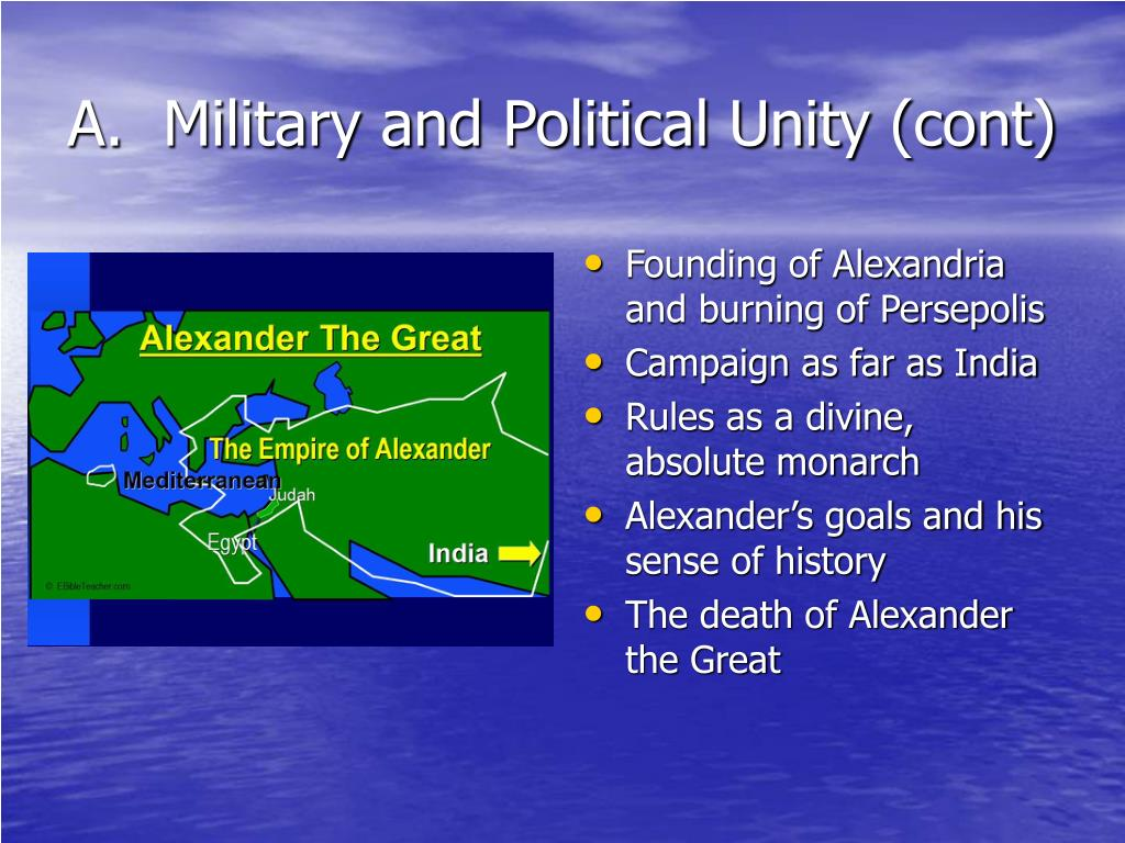 A.  Military and Political Unity (cont)