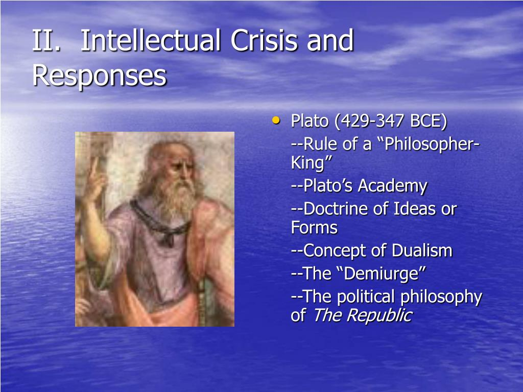 II.  Intellectual Crisis and Responses