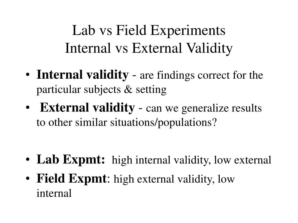 Lab vs Field Experiments