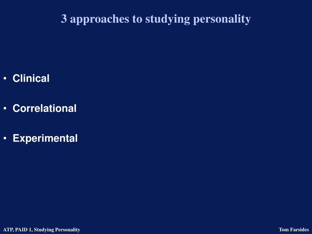 3 approaches to studying personality