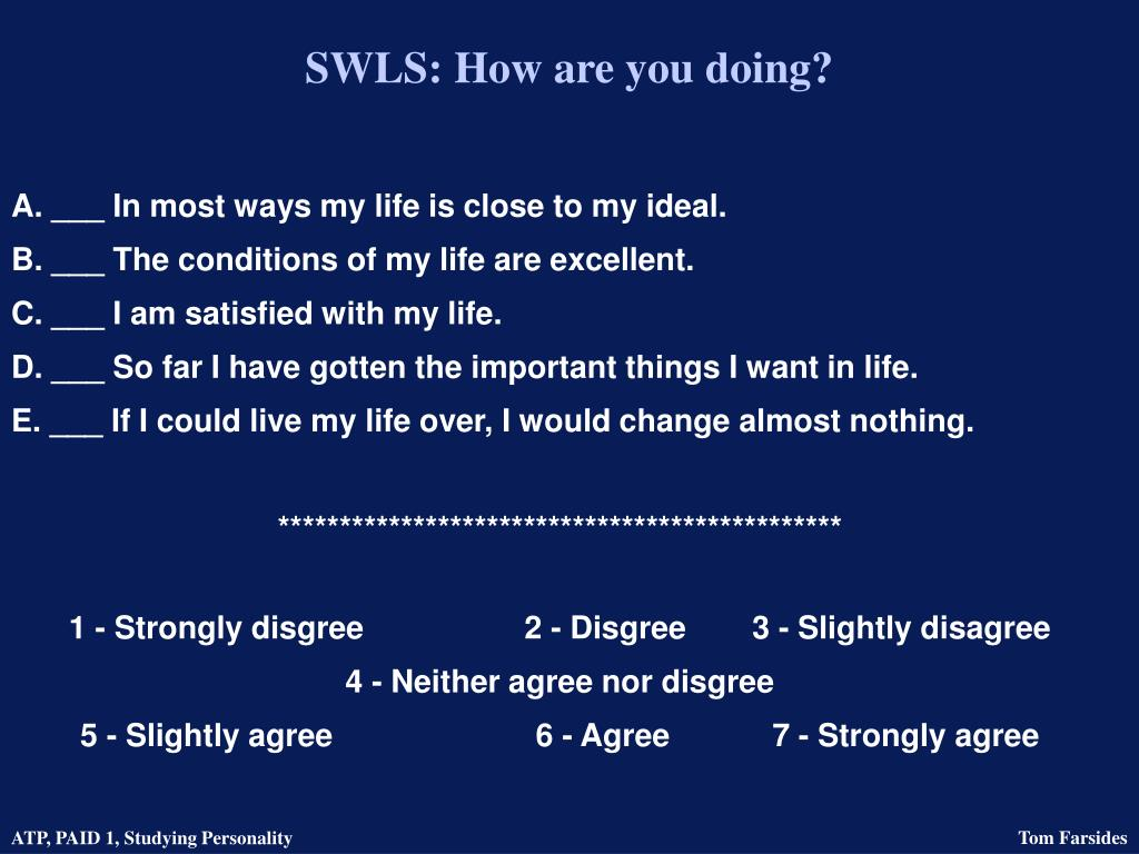 SWLS: How are you doing?