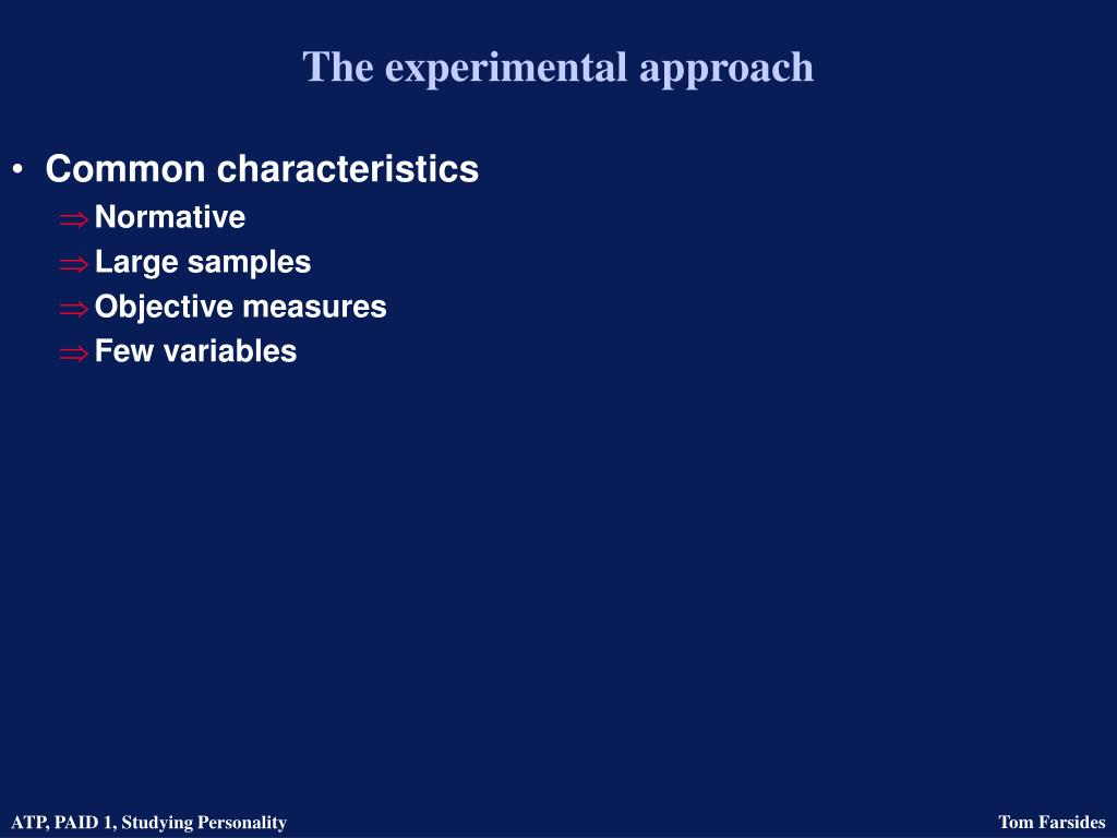 The experimental approach